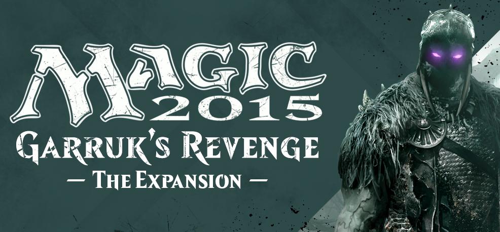 magic 2015 garruks revenge