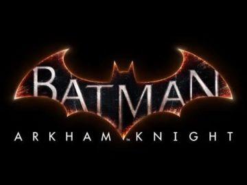 Batman: Arkham Knight TV spot demands you Be the Batman