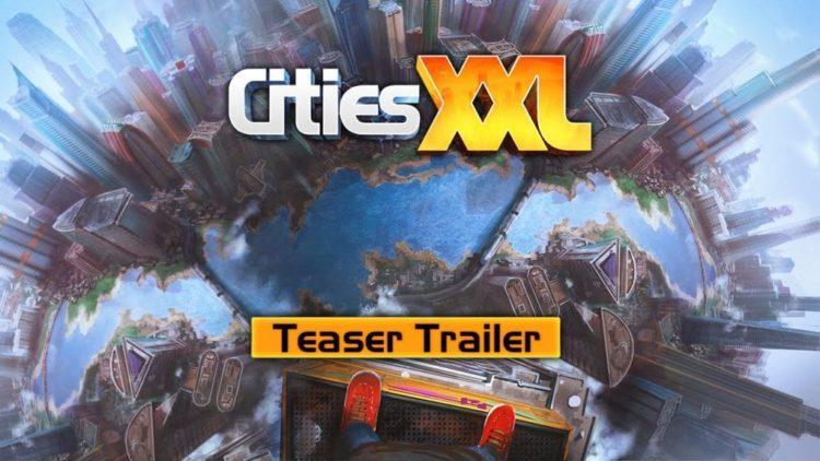 Cities XL sequel Cities XXL officially announced
