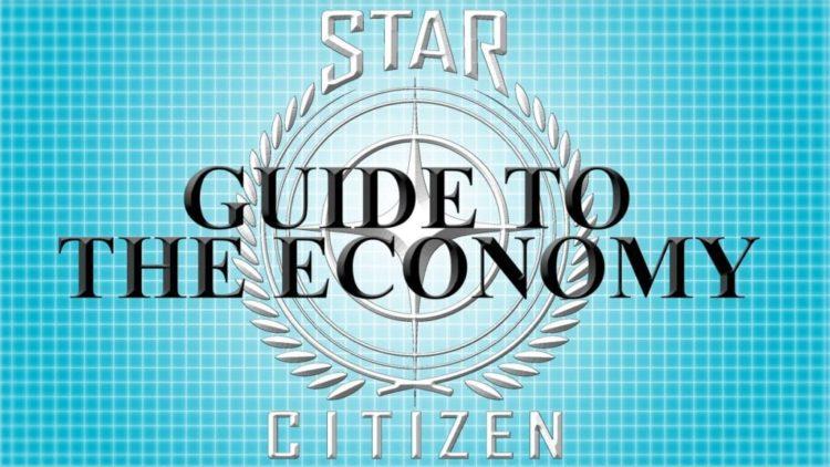 Star Citizen economy explained in video