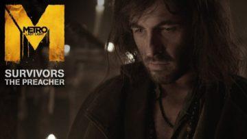 Preacher predicts end of the world in new Metro: Last Light trailer