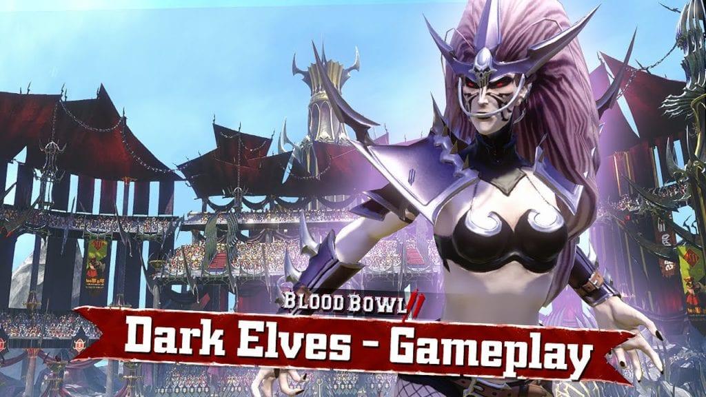 Blood Bowl 2's Dark Elf trailer gives poor Blood Bowl advice