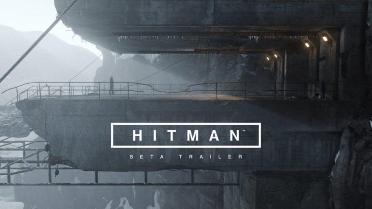 Hitman Beta trailer – PC beta on 19 February