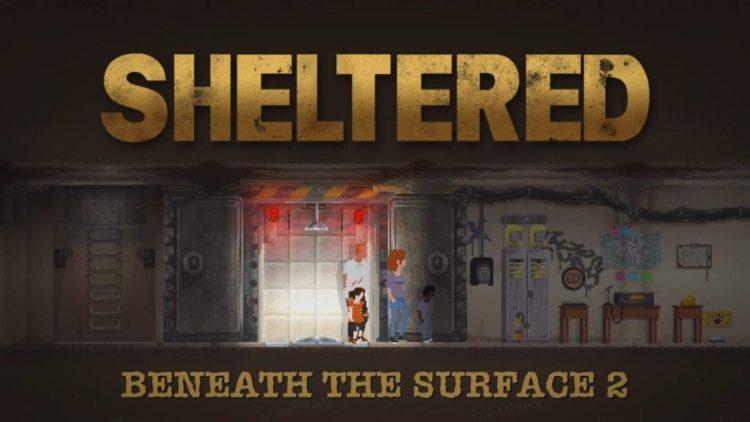 Sheltered Danger update is even more dangerous