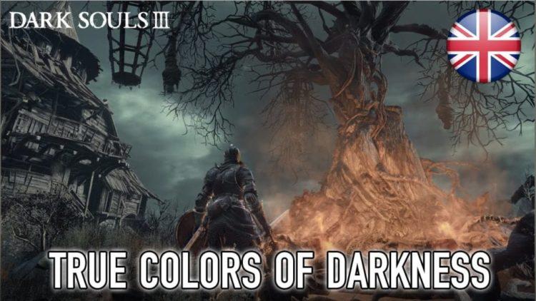 Dark Souls 3 True Colors of Darkness Trailer