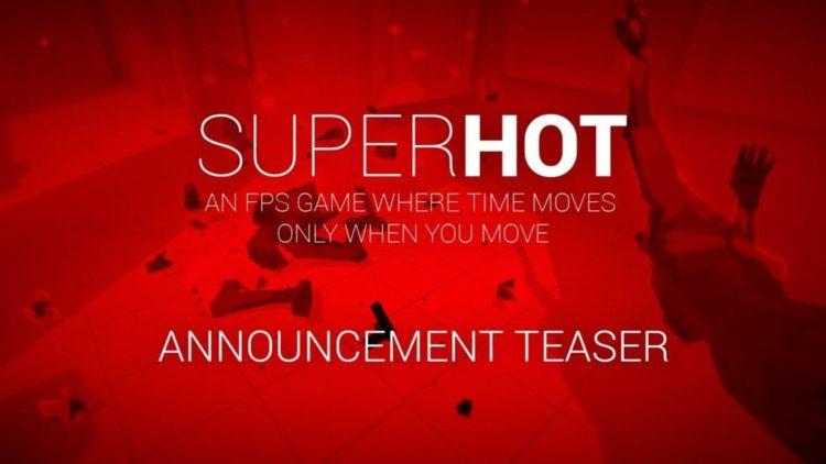 SUPERHOT finally gets a release date