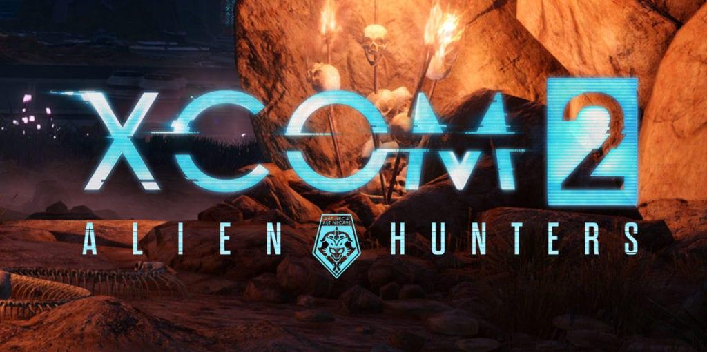 XCOM 2 Alien Hunters DLC's releases next week