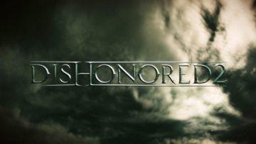 Dishonored 2 unmasks 11 November release date