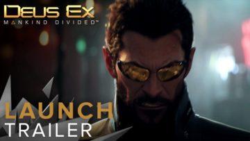 Deus Ex: Mankind Divided launch trailer comes with plenty ...