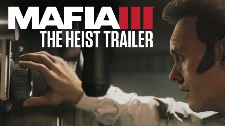 Mafia 3 gets a Gamescom Heist trailer