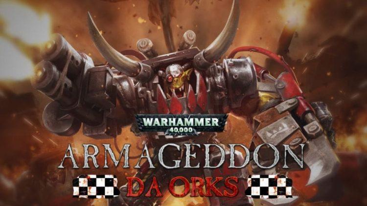 Warhammer 40,000: Armageddon – Da Orks released