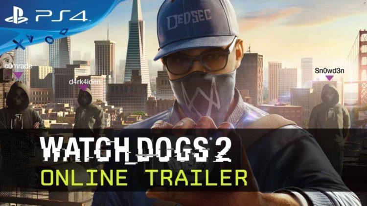 Watch Dogs 2 Gamescom trailer shows online modes