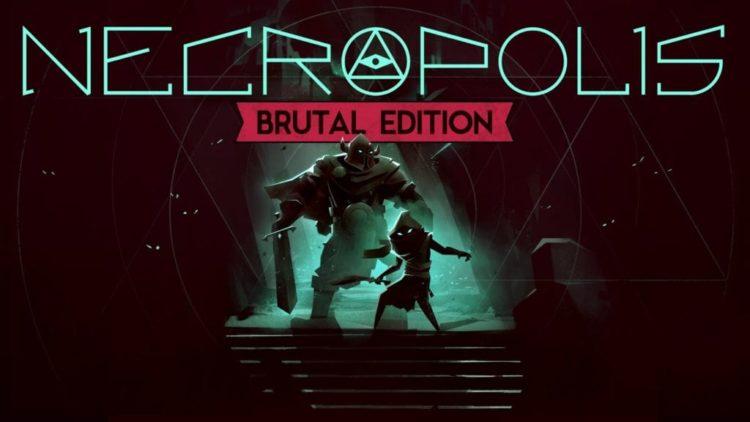 Necropolis update 1.1 adds Brutal new adventurer