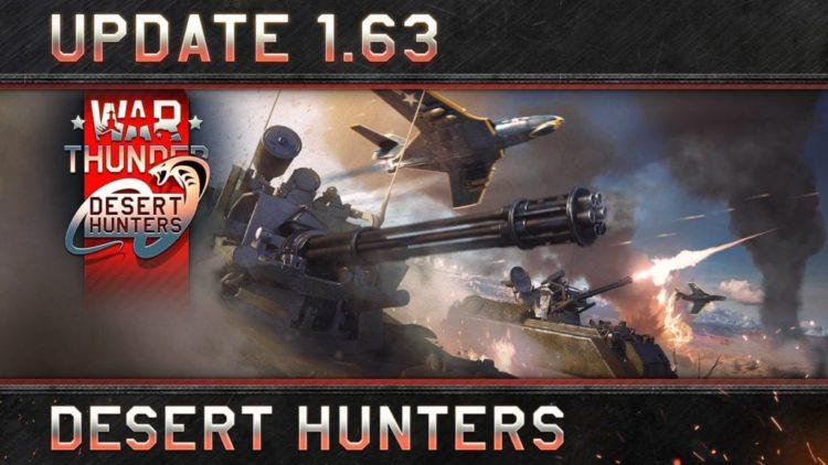 War Thunder Update 1.63 Desert Hunters released