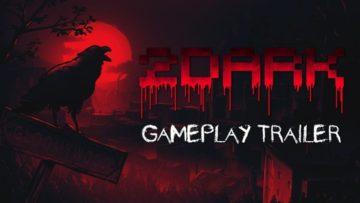 2Dark gets a new disturbing gameplay trailer