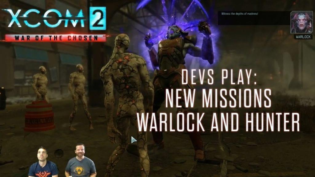 XCOM 2: War of the Chosen dev video shows 90 minutes of gameplay