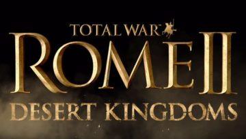 Total War: ROME 2 – Desert Kingdoms announced