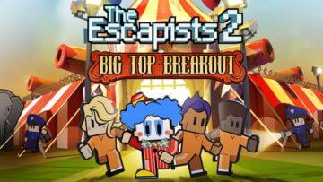 The Escapists 2 Big Top Breakout DLC released