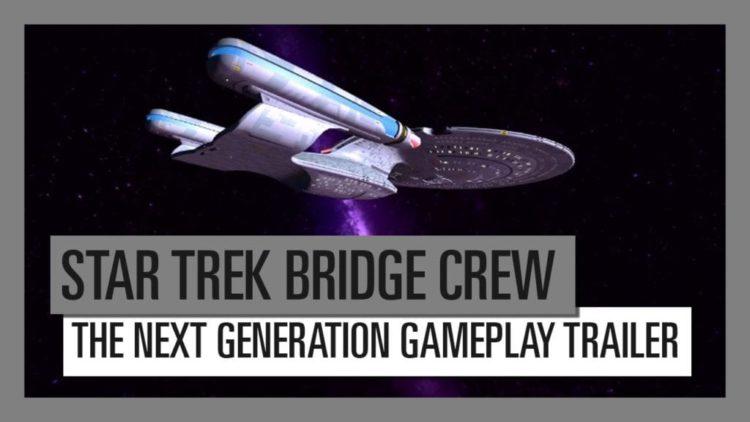 Star Trek Bridge Crew The Next Generation launch trailer. PC version still some way off