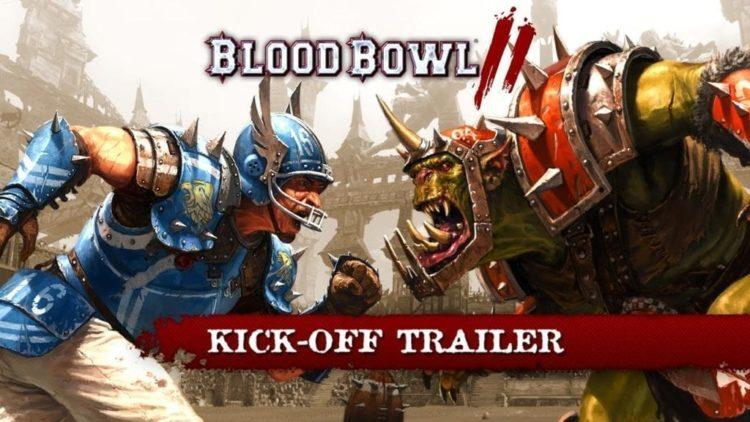 Blood Bowl 2 Kicking-Off This Spring