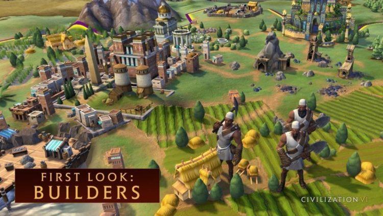 Civilization VI – First Look: Builders