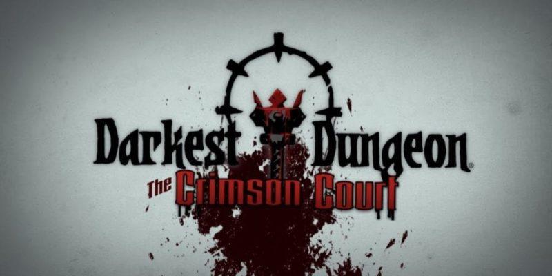 Darkest Dungeon: The Crimson Court Expansion: Launch & Trailer