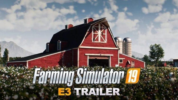 Farming Simulator 19 E3 2018 CGI Trailer Reveals John Deere Partnership