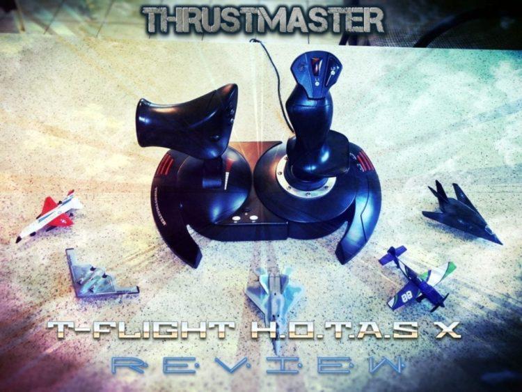 HARDWARE REVIEW: Thrustmaster T-Flight HOTAS X