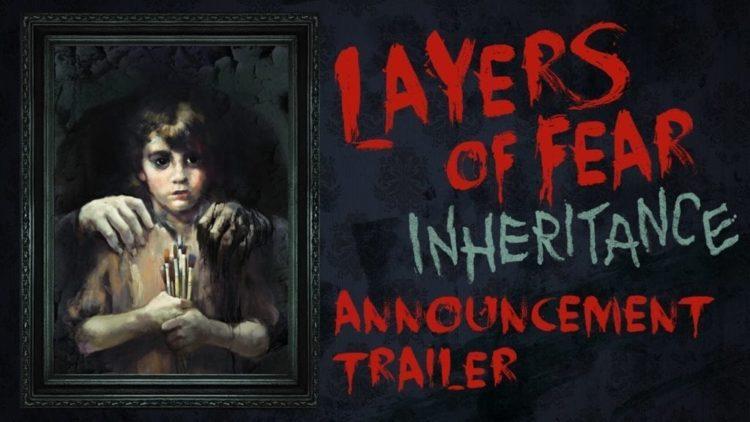 Layers of Fear: Inheritance DLC Announcement