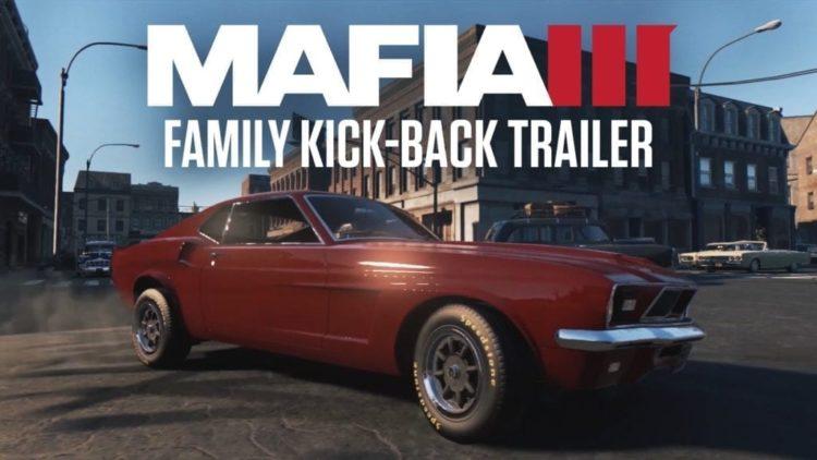 New Trailer And The Mafia III Family Kick-Back Bonus