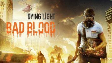 Dying Light Bad Blood Battle Royale