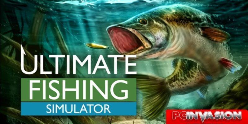 Ultimate Fishing Simultor Pcinvasion Review