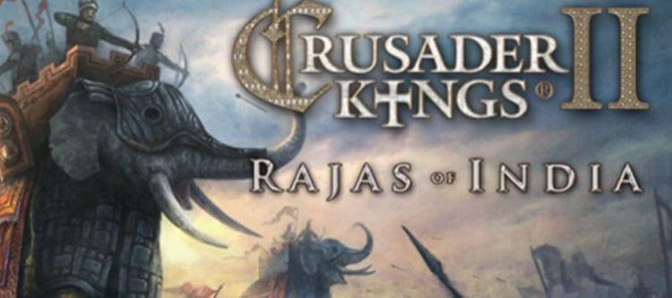 Crusader Kings 2 Best Dlc Ranking Rajas Of India