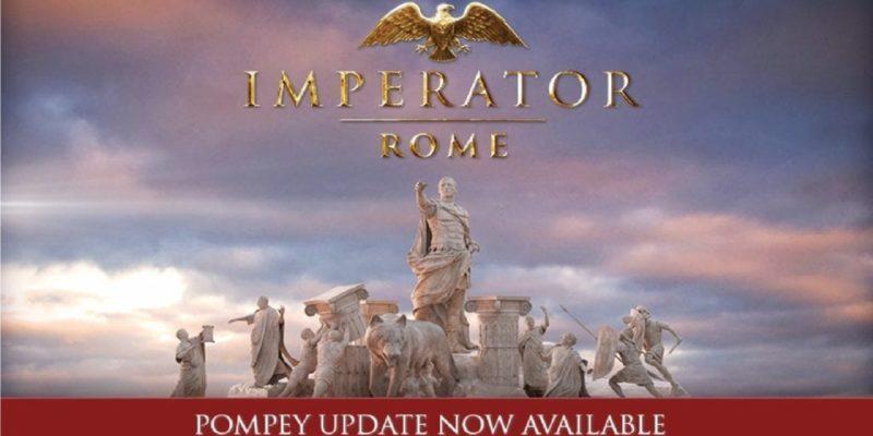 Imperator Rome Pompey Update Version 1.1 Co Consuls, Pirates, Naval Rework