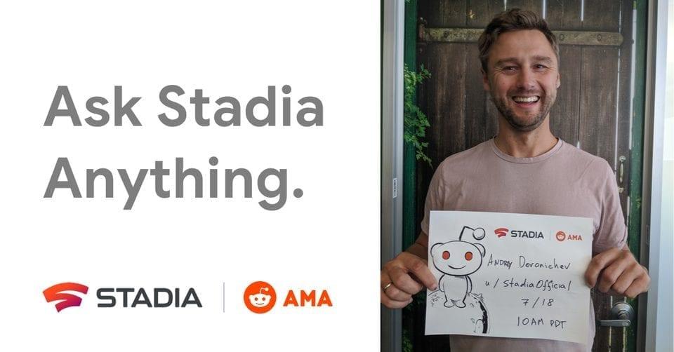 Google Stadia Reddit AMA