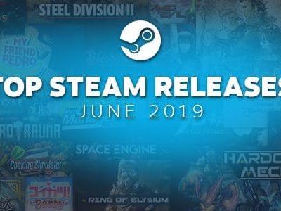 Steam June Top Releases