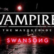 Vampire: The Masquerade -- Swansong