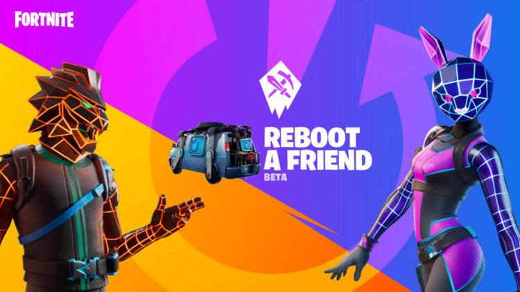 Fortnite Reboot A Friend Program